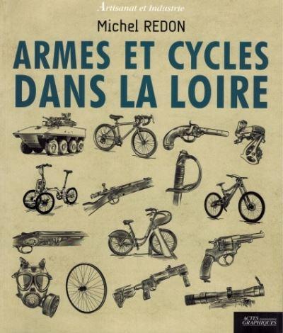 Armes et cycles dans la loire
