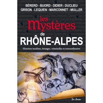 Les mysteres de la region rhone alpes